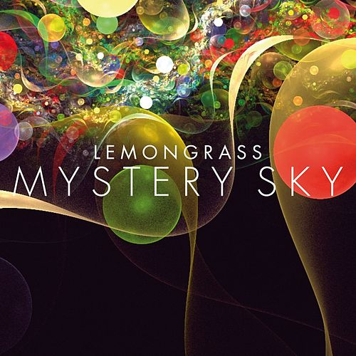 Play & Download Mystery Sky by Lemongrass | Napster