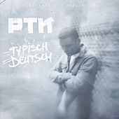 Typisch Deutsch by PTK