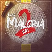 Play & Download Los Malcria2 Rm by Yamil | Napster