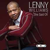 Play & Download She Said Oh by Lenny Williams | Napster