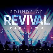 Sounds of Revival II: Deeper by William McDowell