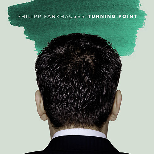Play & Download Turning Point by Philipp Fankhauser (1) | Napster