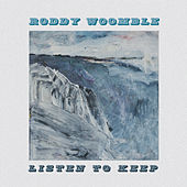 Listen To Keep by Roddy Woomble
