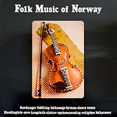 Folk Music of Norway by Various Artists