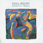 Primitive Dance by Paul Brady