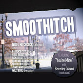 Smoothitch by Various Artists