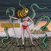 Play & Download I Don't Wanna' Remember by The Barker Band | Napster