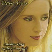 Play & Download Touching Gold by Claire Jones | Napster
