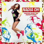 Taking over the Dancefloor by Nadia Oh