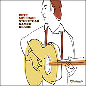 Streetcar Named Desire - EP by Pete Molinari