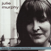 Black Mountains Revisited by Julie Murphy