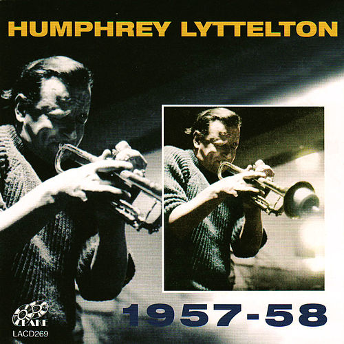 Play & Download 1957-58 by Humphrey Lyttelton | Napster