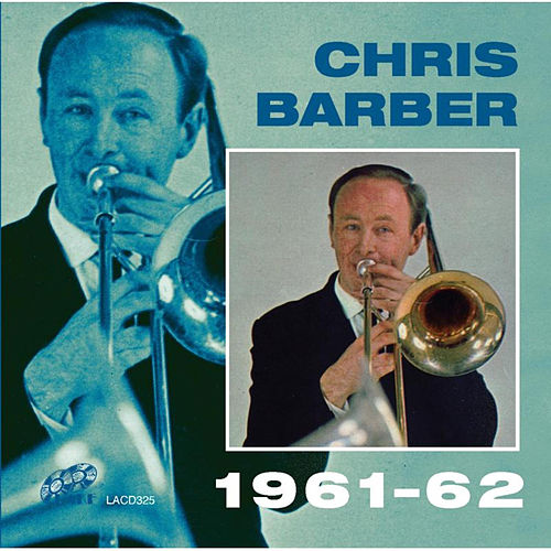 1961-62 by Chris Barber