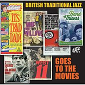 Play & Download British Traditional Jazz Goes to the Movies by Various Artists | Napster