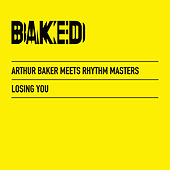 Play & Download Losing You by Arthur Baker | Napster