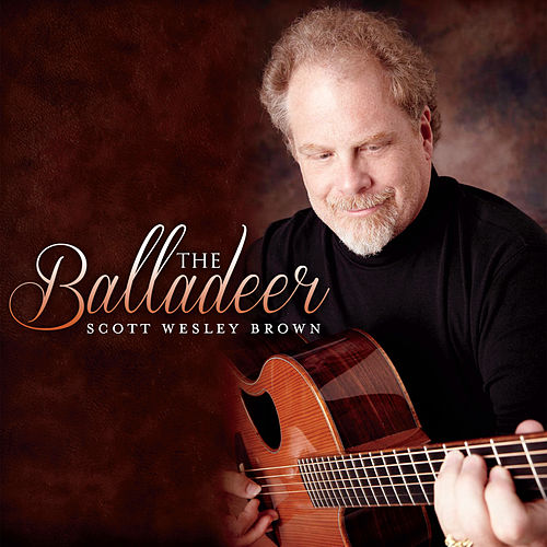 The Balladeer by Scott Wesley Brown