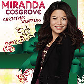 Play & Download Christmas Wrapping by Miranda Cosgrove | Napster