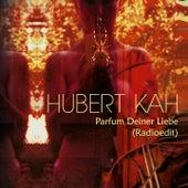 Parfum deiner Liebe (Radioedit) by Hubert KaH