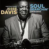Play & Download Soul Searchin' (Live in Seoul) by Jesse Davis | Napster