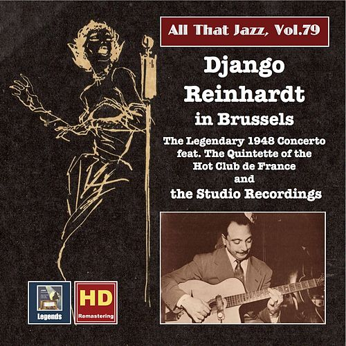 All That Jazz, Vol. 79: Django Reinhardt in Brussels – The 1948 Concerto & The Studio Recordings by Django Reinhardt