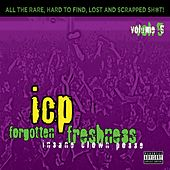 Play & Download Forgotten Freshness, Vol. 5 by Insane Clown Posse | Napster