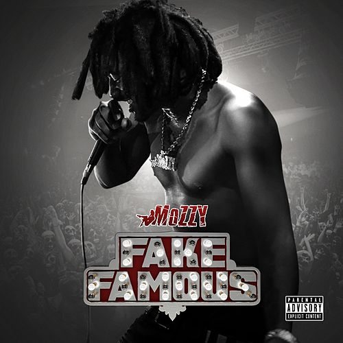 Play & Download Fake Famous by Mozzy   Napster