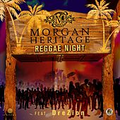 Play & Download Reggae Night (feat. Drezion) by Morgan Heritage | Napster