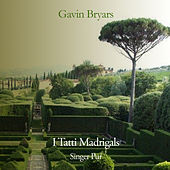 Bryars: I tatti madrigals (Fifth Book of Madrigals) by Singer Pur