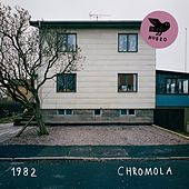 Play & Download Chromola by 1982 | Napster