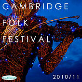 The Cambridge Folk Festival 2010 / 11 (Live) by Various Artists