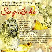 Song Links, Vol. 2: A Celebration of Traditional Songs and Their American Variants by Various Artists