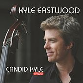 Play & Download Candid Kyle by Kyle Eastwood | Napster