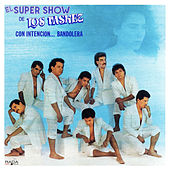 Play & Download Con Intencion Bandolera by El Super Show De Los Vaskez | Napster