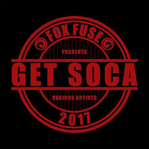 Get Soca 2017 by Various Artists