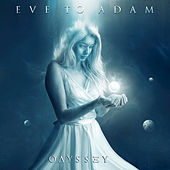 Play & Download Odyssey by Eve to Adam | Napster