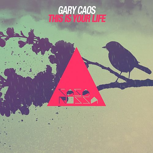 Play & Download This Is Your Life by Gary Caos | Napster