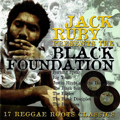 Jack Ruby Presents The Black Foundation by Various Artists