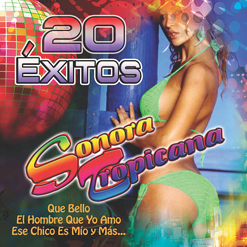 20 Exitos by Sonora Tropicana