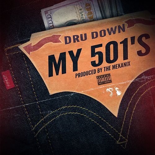 My 501's by Dru Down