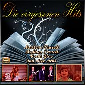 Play & Download Die vergessenen Hits by Various Artists | Napster