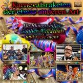 Play & Download Karnevalsraketen der etwas anderen Art by Various Artists | Napster