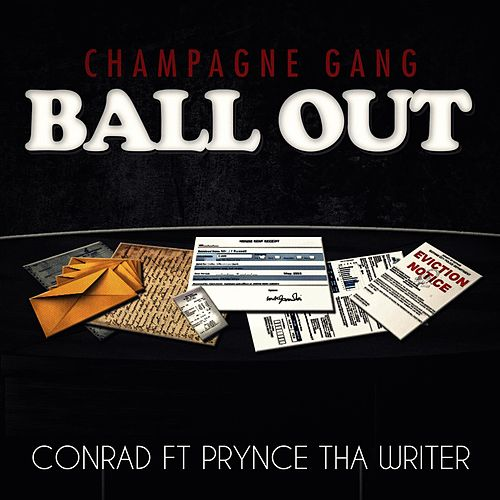Ball Out (feat. Prynce tha Writer) by Conrad
