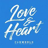 Play & Download Love & Heart (feat. The Mighty Agnot) by Cubworld | Napster