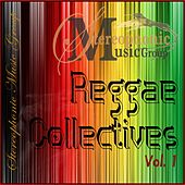 Play & Download Reggae Collectives, Vol. 1 by Various Artists | Napster