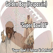 Play & Download Super Bowl LI Falcons Vs Patriots by Golden Boy (Fospassin) | Napster