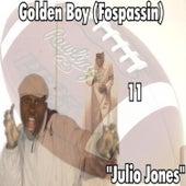 Play & Download Julio Jones by Golden Boy (Fospassin) | Napster