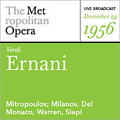 Verdi: Ernani (December 29, 1956) by Various Artists