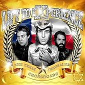 Play & Download The Texas-Jerusalem Crossroads by Lift To Experience | Napster