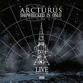 Shipwrecked in Oslo by Arcturus