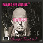 Play & Download Beautiful Friends Inc. by EVA | Napster
